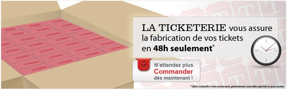 La Ticketerie – Des tickets en 48h seulement !