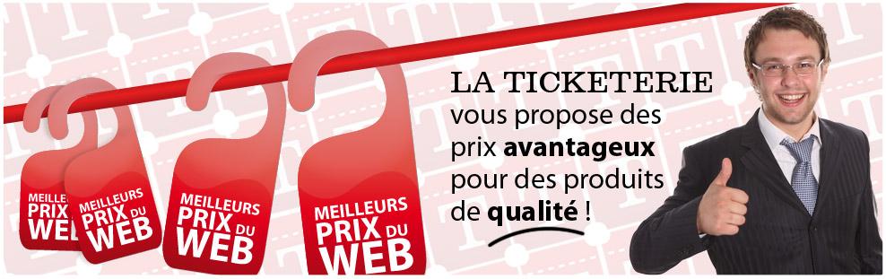La Ticketerie – La qualité aux meilleurs prix